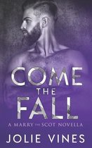 Come the Fall