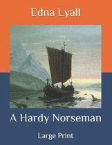 A Hardy Norseman
