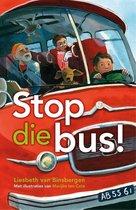 Stop die bus!