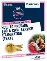 How to Prepare for a Civil Service Examination (Text), Volume 42