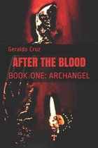 After the Blood: Book One