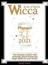 Wicca Book of Spells - Planner 2021