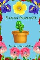 El cactus despreciado