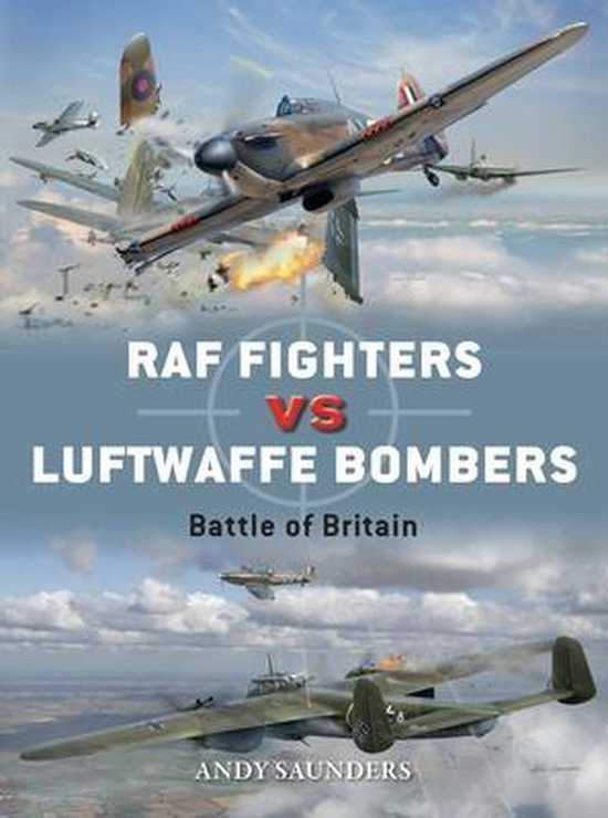 Boek cover RAF Fighters vs Luftwaffe Bombers van Andy Saunders (Paperback)
