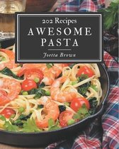 202 Awesome Pasta Recipes