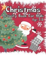 Christmas Activity Book for Kids Age 5-8