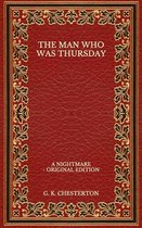 The Man Who Was Thursday: A Nightmare - Original Edition