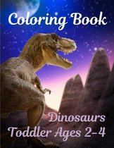 Toddler Coloring Book Ages 2-4 Dinosaurs
