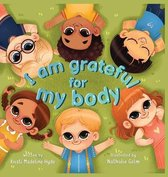 I Am Grateful for My Body
