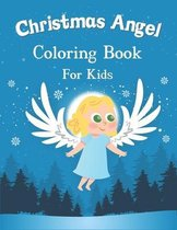 Christmas Angel Coloring Book for Kids