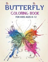 Butterfly Coloring Book for Kids Ages 8-12
