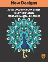 Adults coloring book stress Relieving designs Mandalas, Animals, Flowers