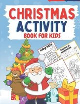 Christmas Activity Book For Kids: Activity Book For Kids From 3 years With 70 Activities