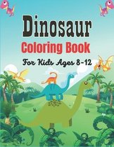 Dinosaur Coloring Book For Kids Ages 8-12