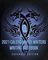 2021 Calendar For Writers Writing Notebook