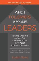 When Followers Become Leaders
