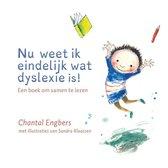 Boek cover Nu weet ik eindelijk wat dyslexie is van Chantal Engbers (Hardcover)
