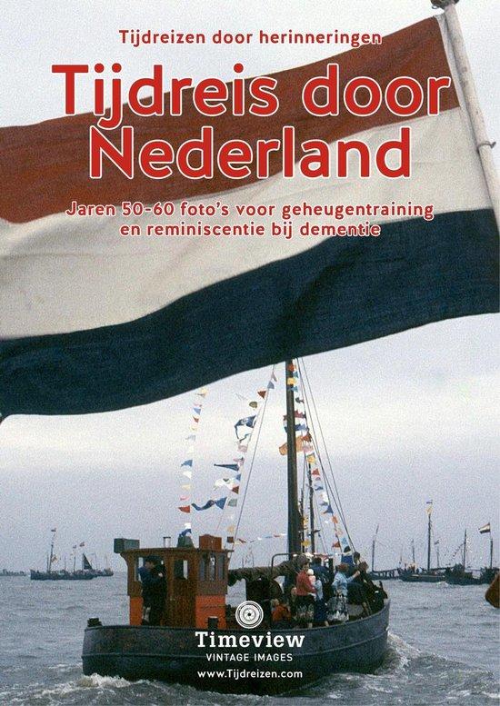 Boek cover Tijdreis door Nederland van Timeview-Care (Onbekend)