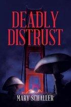 Deadly Distrust