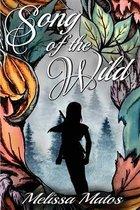 Boek cover Song of the Wild van Melissa Matos