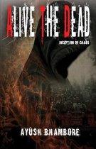 Alive The Dead
