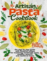 The Artisan Pasta Cookbook