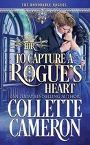 To Capture A Rogue's Heart