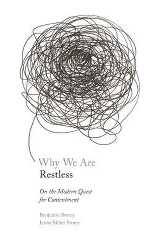 Boek cover Why We Are Restless van Benjamin Storey (Paperback)