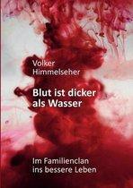 Boek cover Blut ist dicker als Wasser van Volker Himmelseher