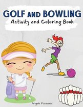 Golf and Bowling Activity and Coloring Book