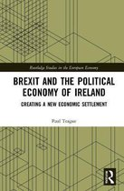 Brexit and the Political Economy of Ireland