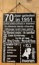 Zinken tekstbord 70 jaar geleden in 1951 - antraciet - 20x30 cm. - verjaardag