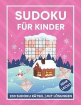 Sudoku fur Kinder - 200 Sudoku Ratsel mit Loesungen - sehr leicht