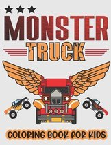Monster Truck Coloring Book For Kids.: Monster Truck Coloring Book Kids Ages 4-8 Big Print Unique Drawing of Monster Truck Garbage Trucks Construction