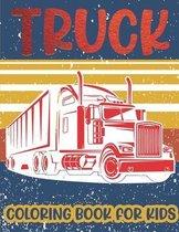 Truck Coloring Book For Kids.: Beautiful Trucks Coloring Book for kids & toddlers - coloring book for Boys Girls Fun Coloring book for kids ages (2-4