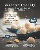 Diabetic-Friendly Dessert & Sweet Treat Recipe Collection