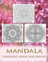 Mandala Coloring Book For Adults: Coloring Book with Fun, Easy, and Relaxing Coloring Pages