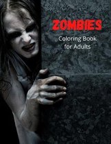 Zombies Coloring Book for Adults