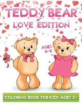 teddy bear love edition coloring book for kids ages 2+