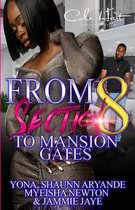 From Section 8 To Mansion Gates: An Urban Romance