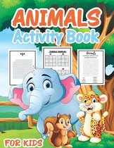 Animal Activity Book for Kids: A Fun Kid Workbook Game For Learning, Coloring, Mazes, Word Search, Sudoku and More!