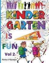 Kindergarten is FUN Vol 2