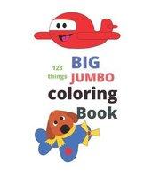 123 things BIG JUMBO coloring Book