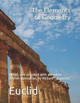 Euclid's Elements of Geometry: edited, and provided with a modern English translation, by Richard Fitzpatrick