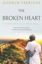 The Broken Heart: The Settler's Ridge Series