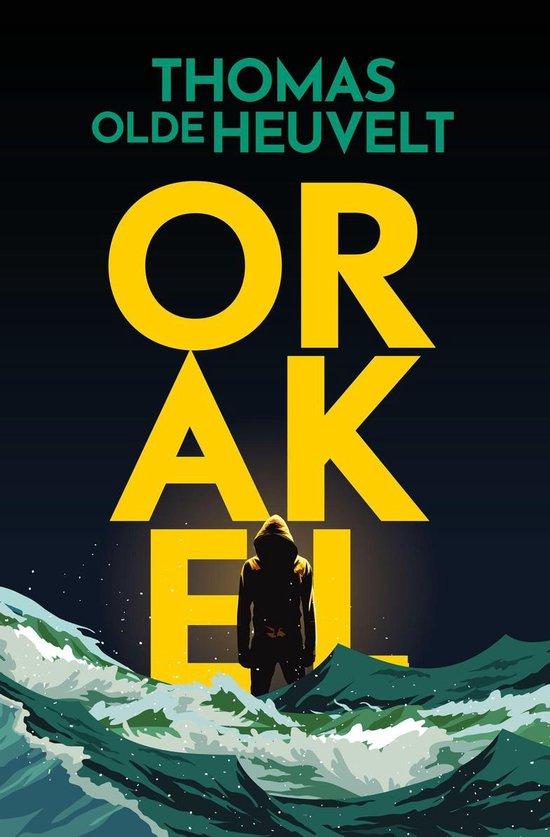 Boek cover Orakel van Thomas Olde Heuvelt (Onbekend)