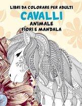 Libri da colorare per adulti - Fiori e Mandala - Animale - Cavalli