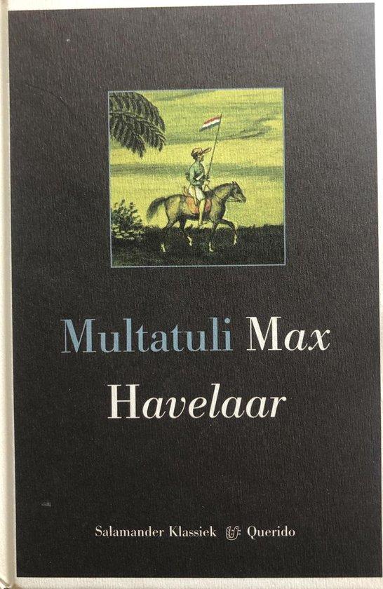 Max Havelaar, of De koffieveilingen der Nederlandsche Handelsmaatschappij - Multatuli  