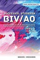 Succesvol Studeren voor BIV/AO 1 - Succesvol Studeren voor BIV/AO Handleiding voor AO-vraagstukken