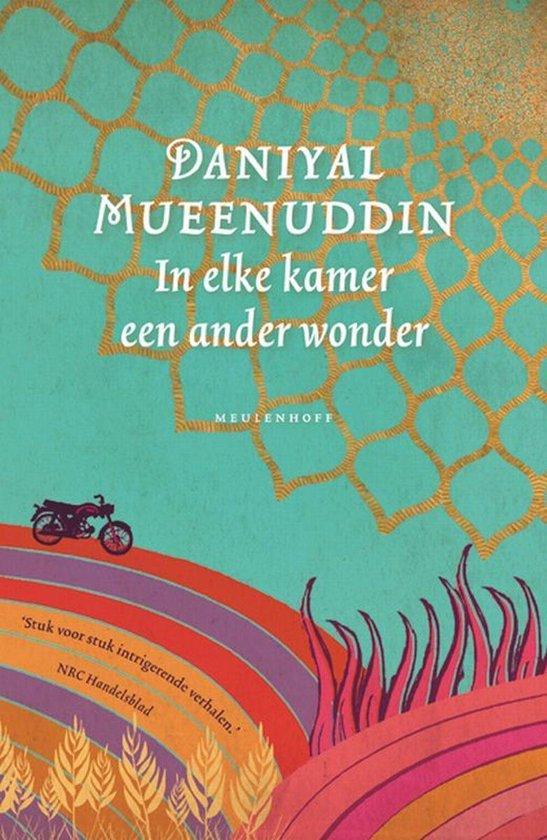 In Elke Kamer Een Ander Wonder - Daniyal Mueenuddin |